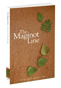 Cover of The Maginot Line: The Fiction Desk Volume 3