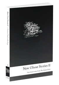 Cover of New Ghost Stories II: The Fiction Desk Volume 8