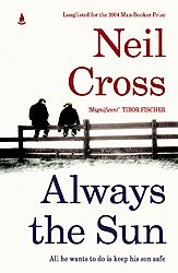 The cover of Always the Sun, by Neil Cross.