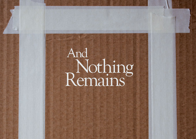And Nothing Remains