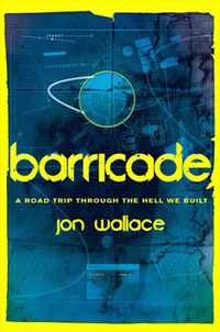 Barricade by Jon Wallace