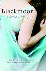 Blackmoor, by Edward Hogan