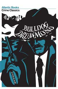 Cover of Crime Classics edition of Bulldog Drummond