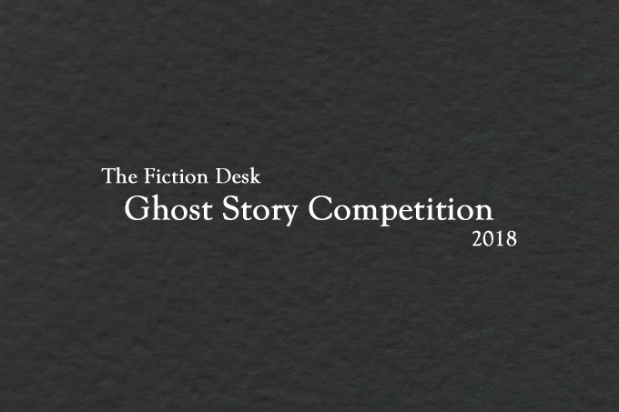 Ghost Story Competition 2018