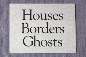 Introducing Volume 14: Houses Borders Ghosts