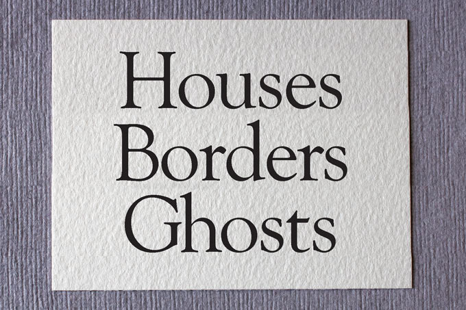 Houses Borders Ghosts