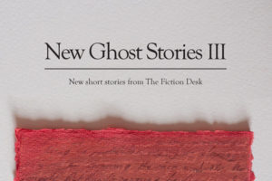 Announcing the winner of the <em>New Ghost Stories III</em> Writers' Award