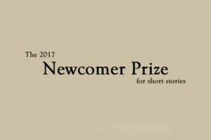 Announcing the winners of the 2017 Newcomer Prize