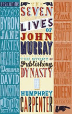 Cover of The Seven Lives of John Murray, by Humphrey Carpenter
